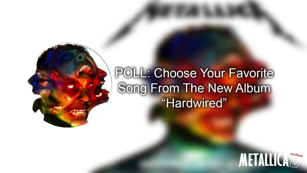 Poll: Choose Your Favorite Song From The Metallica's New